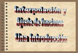 Interpolacion Polinomica Segmentaria: Splines