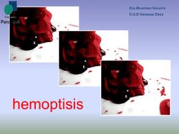 La hemoptisis consiste en la expulsión de sangre,