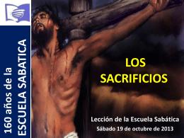 LOS SACRIFICIOS