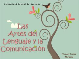 Las Artes del Lenguaje y la Comunicación