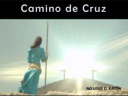 Camino de Cruz - Cristobal Fones SJ