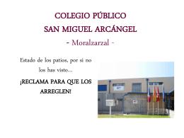 COLEGIO PÚBLICO SAN MIGUEL ARCÁNGEL Moralzarzal