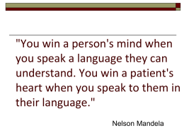 `You win a person`s mind when you speak a language
