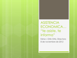 "ASISTENCIA ECONOMICA… ""te asiste, te informa"""