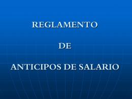 REGLAMENTO DE ANTICIPOS DE SALARIO