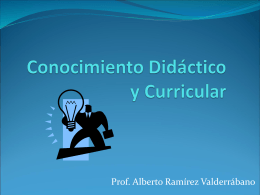 Conocimiento Didáctico y Curricular