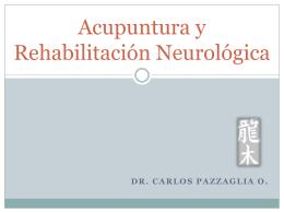 Acupuntura y Rehabilitación Neurológica