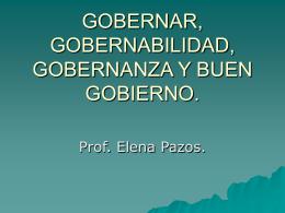 GOBERNAR, GOBERNABILIDAD, GOBERNANZA Y BUEN