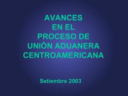 AVANCES EN EL PROCESO DE UNION ADUANERA