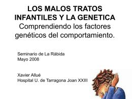 LOS MALOS TRATOS INFANTILES Y LA GENETICA