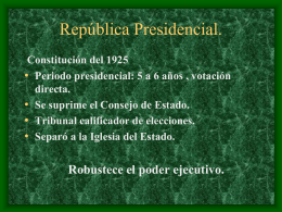 Republica Presidencial.