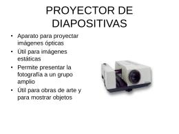 PROYECTOR DE DIAPOSITIVAS
