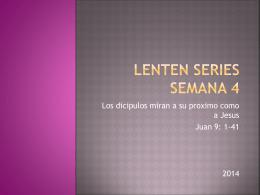 Lenten series semana 4