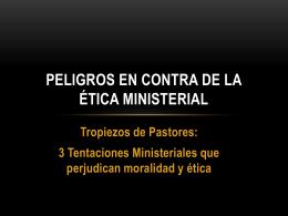 Peligros en contra de la ética ministerial