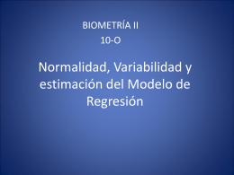 Normalidad, Variabilidad y estimación del Modelo