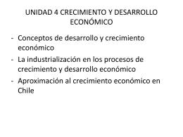 UNIDAD 4 CRECIMIENTO Y DESARROLLO ECONÓMICO