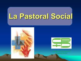 Ser y Quehacer de la Pastoral Social