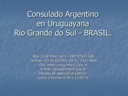 Consulado en Uruguayana, Rio Grande do Sul,