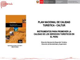 PLAN NACIONAL DE CALIDAD TURÍSTICA DEL PERÚ CALTUR