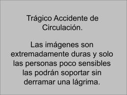 Os mando una foto tomada de un `trágico` accidente