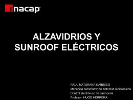 ALZAVIDRIOS Y SUNROOF ELÉCTRICOS