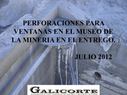 PERFORACIONES PARA VENTANAS EN EL MUSEO DE LA