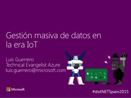 Gestión masiva de datos en la era IoT