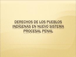 Derechos de los pueblos indígenas en nuevo sistema
