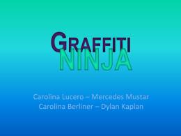 Grafitti Ninja