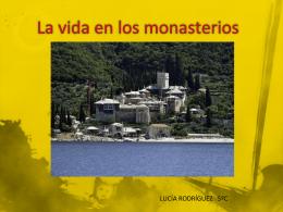 La vida en los monasterios