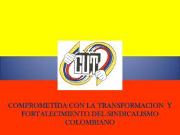 CENTRAL UNITARIA DE TRABAJADORES DE COLOMBIA CUT.