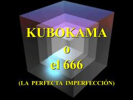KUBOKAMA - El Instigador