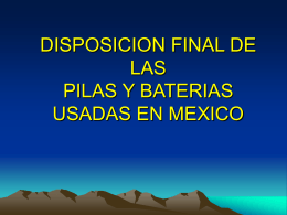 Disposición Final De Pilas y Barrerías.