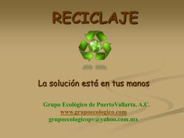 RECICLAJE - Grupo Ecologico Puerto Vallarta -