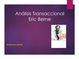 Análisis Transaccional Eric Berne