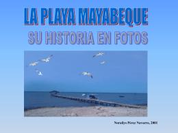 La playa Mayabeque, su historia en fotos