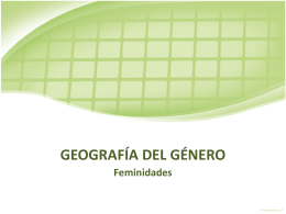 GEOGRAFÍA DEL GÉNERO - Geografía del género |