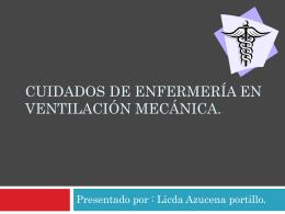 Cuidados de enfermería en ventilación mecánica.
