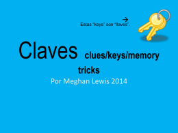 Claves – clues/keys/memory tricks