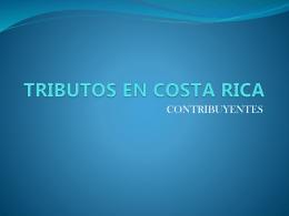 TRIBUTOS EN COSTA RICA