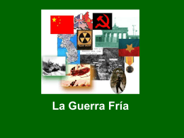 La Guerra Fría - Lic. Alba Calderón | Resp. de