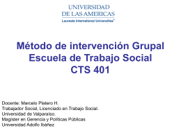 Método de intervención Grupal Escuela de Trabajo