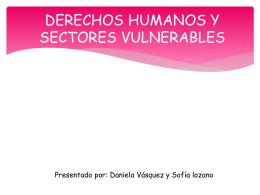 DERECHOS HUMANOS Y SECTORES VULNERABLES