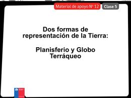 Planisferio y Globo Terráqueo.