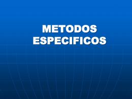 METODOS ESPECIFICOS