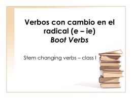 Verbos con cambio en el radical (e – ie)