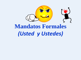 Formal Commands (Usted and Ustedes)