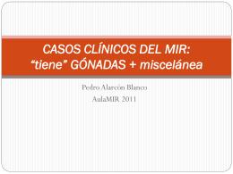 """CASOS CLÍNICOS DEL MIR: """"tiene"""" GÓNADAS"""