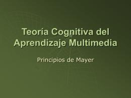 Teoría Cognitiva del Aprendizaje Multimedia