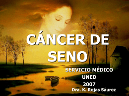 CÁNCER DE SENO - Universidad Estatal a Distancia